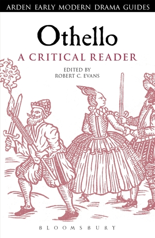 Othello: A Critical Reader: A Critical Reader