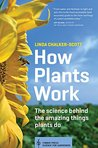 How Plants Work: ...