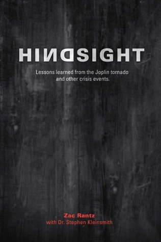 Hindsight: Lessons learned from the Joplin tornado and other crisis events