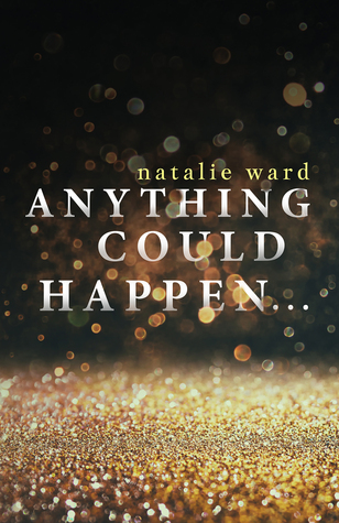 Anything Could Happen...