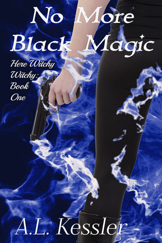 No More Black Magic (Here Witchy Witchy, #1)
