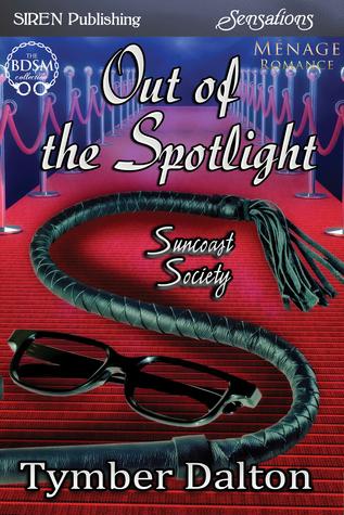 Out of the Spotlight (Suncoast Society, #23)