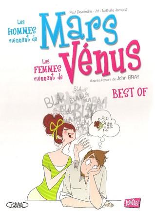 Les hommes viennent de Mars, les femmes viennent de Vénus : BEST OF
