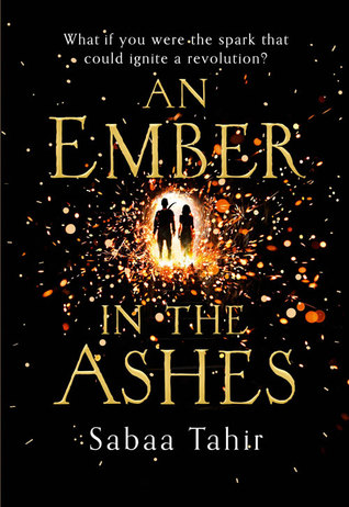 An Ember in the Ashes (An Ember in the A...