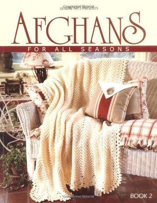 Afghans for All Seasons, Book 2 (Leisure Arts #108214)