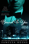 Bound to You: Volume 4 (PART 1)  (Millionaire's Row, #7)