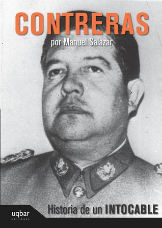 Contreras. Historia de un intocable