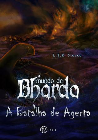 A batalha de Agerta (Mundo de Bhardo, #2...