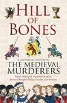 Hill of Bones  (The Medieval Murderers, #7)