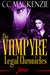 The Vampyre Legal Chronicles James Book Two by CC MacKenzie