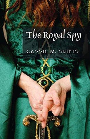 The Royal Spy (A Princess Tale #1)