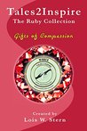 Tales2Inspire - The Ruby Collection: Gifts of Compassion