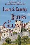 Return of Callanath (Lorinathas Adventures #3)