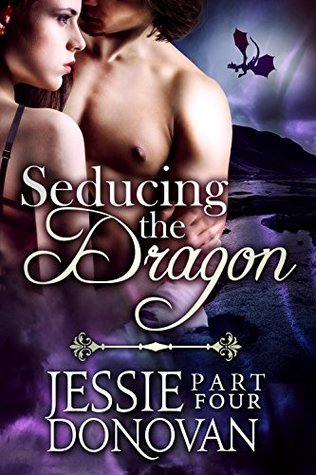 Seducing the Dragon: Part 4 (Stonefire Dragons, #2 part 4 of 4)