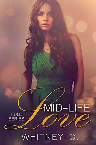 Mid-Life Love: Full Series (Mid-Life Love, #1-2)