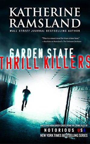 Garden State Thrill Killers (Notorious USA: New Jersey)