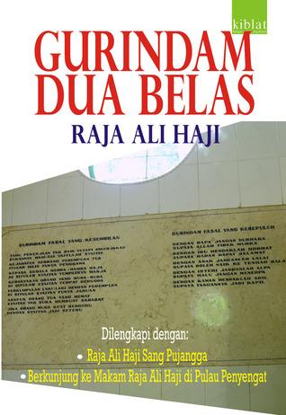 Gurindam Dua Belas Raja Ali Haji By Sapto H P