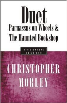 Duet: Parnassus On Wheels & The Haunted Bookshop