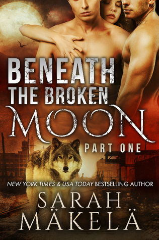 Beneath the Broken Moon (Broken, #1)