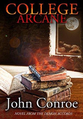 College Arcane (Demon Accords, #8)