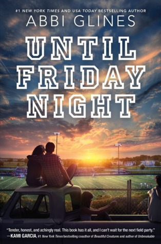 Until Friday Night by Abbi Glines