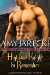 A Highland Knight to Remember (Highland Dynasty, #3)