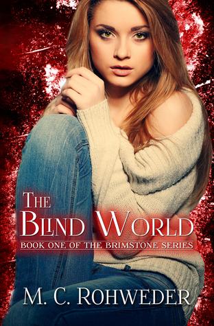 The Blind World (Brimstone, #1)
