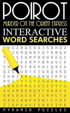 Poirot: Murder on the Orient Express Interactive Word Search (Poirot Interactive Word Searches Book 1)