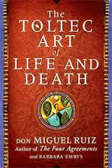 The Toltec Art of Life and Death (Audiobook)