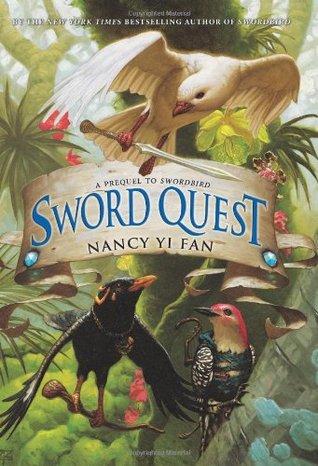 Sword Quest by Nancy Yi Fan
