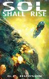 Sol Shall Rise (The Pike Chronicles,#1)