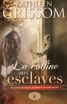 Download La colline aux esclaves