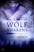 A Wolf Awakens (Black Hills...