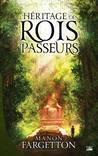 L'Héritage des Rois-Passeurs by Manon Fargetton