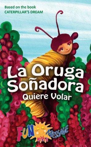 la-oruga-soadora-quiere-volar-caterpillar-s-dream