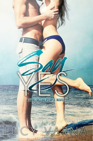Say Yes (Sons of the People, #1)