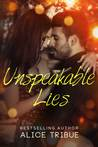 Unspeakable Lies (Unspeakable Truths, #1.5)