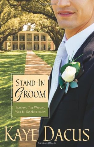 Stand-In Groom by Kaye Dacus