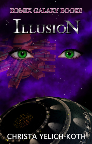 Illusion (Eomix Galaxy Books #1)
