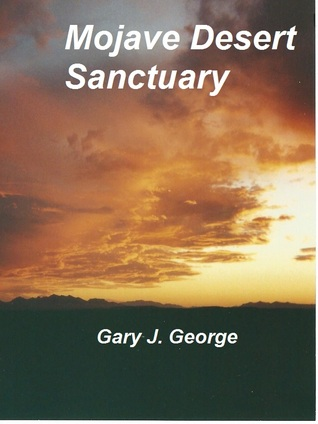 Mojave Desert Sanctuary (Smoke Tree #2)