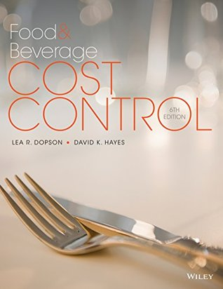 Food and Beverage Cost Control, 6th Edition