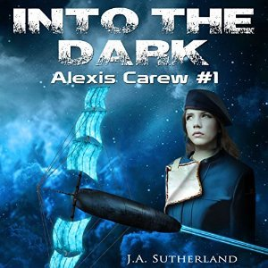 Into the Dark by J.A. Sutherland
