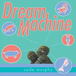 Ebook Dream Machine by Sade Murphy TXT!