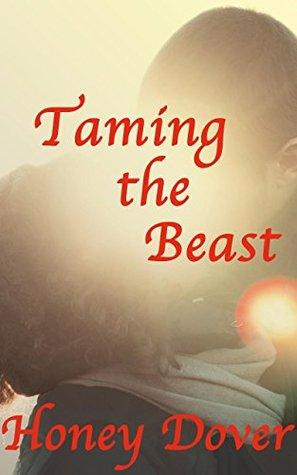 Taming the Beast (Hot Shapeshifter Romance)