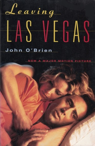 Leaving Las Vegas by John  O'Brien