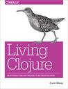 Living Clojure by Carin Meier