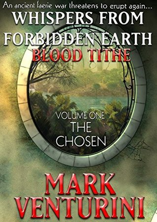 whispers-from-forbidden-earth-blood-tithe-volume-1-the-chosen