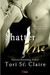 Shatter Me by Tori St. Claire