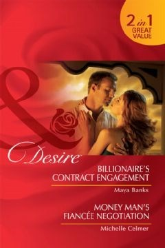 Billionaire's Contract Engagement / Money Man's Fiancée Negotiation (Kings of the Boardroom, #3-4)