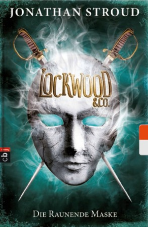 Die raunende Maske (Lockwood & Co. #3)